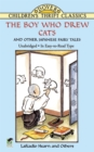 The Boy Who Drew Cats and Other Japanese Fairy Tales - eBook