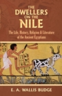 The Dwellers on the Nile - eBook