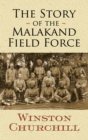 The Story of the Malakand Field Force - eBook