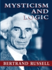 Mysticism and Logic - eBook
