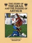 The Story of the Grail and the Passing of Arthur - eBook