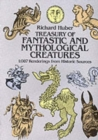 A Treasury of Fantastic and Mythological Creatures : 1, 087 Renderings from Historic Sources - Book