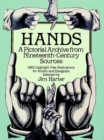 Hands : A Pictoral Archive from Nineteenth-century Sources - Book