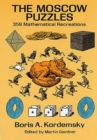 The Moscow Puzzles : 359 Mathematical Recreations - Book
