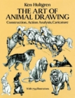 The Art of Animal Drawing : Construction, Action, Analysis, Caricature - Book
