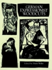 German Expressionist Woodcuts - Book