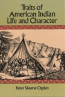Traits of American Indian Life and Character - Book
