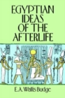Egyptian Ideas of the Afterlife - Book