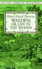 Walden: Or, Life in the Woods - Book