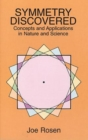 Symmetry Discovered : Concepts and Applications in Nature and Science - Book