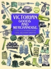 Victorian Goods and Merchandise - Book