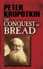 The Conquest of Bread - eBook