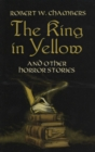 The King in Yellow and Other Horror Stories - eBook