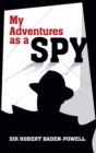 My Adventures as a Spy - eBook