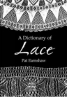 A Dictionary of Lace - Book