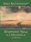 Serge Rachmaninoff : Symphony No. 2 In E Minor, Op. 27 In Full Score - Book