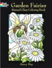 Garden Fairies Stained Glass Coloring Book - Book