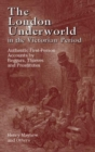 The London Underworld in the Victorian Period: v. 1 : Authentic First-person Accounts by Beggars, Thieves and Prostitutes - Book