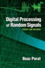Digital Processing of Random Signals : Theory and Methods - Book