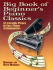 Big Book Of Beginner's Piano Classics - Book