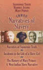 Three Narratives of Slavery : Narrative of Sojourner Truth/Incidents in the Life of a Slave Girl/The History of Mary Prince: A West Indian Slave Narrative - Book