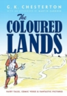Coloured Lands : Fairy Stories, Comic Verses and Fantastic Pictures - Book