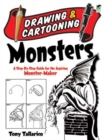 Drawing & Cartooning Monsters : A Step-By-Step Guide for the Aspiring Monster-Maker - Book