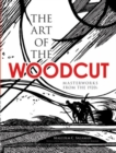 The Art of the Woodcut : Masterworks from the 1920s - Book
