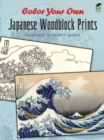Color Your Own Japanese Woodblock Prints - Book