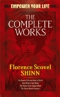 The Complete Works of Florence Scovel Shinn Complete Works of Florence Scovel Shinn - Book