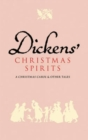 Dickens' Christmas Spirits: A Christmas Carol and Other Stories - Book