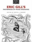 Eric Gill's Masterpieces of Wood Engraving : Over 250 Illustrations - Book