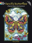 Fanciful Butterflies Stained Glass Coloring Book - Book