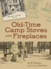 Old-Time Camp Stoves and Fireplaces - Book