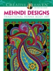 Creative Haven Mehndi Designs Coloring Book : Traditional Henna Body Art - Book