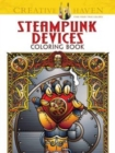 Creative Haven Steampunk Devices Coloring Book - Book