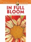 Creative Haven In Full Bloom Coloring Book - Book