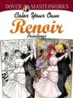 Dover Masterworks: Color Your Own Renoir Paintings - Book