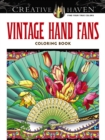 Creative Haven Vintage Hand Fans Coloring Book - Book
