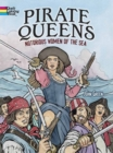 Pirate Queens: Notorious Women of the Sea - Book