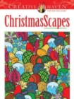 Creative Haven ChristmasScapes Coloring Book - Book