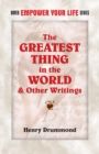 The Greatest Thing in the World and Other Writings - eBook