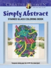 Creative Haven Simply Abstract Stained Glass Coloring Book - Book