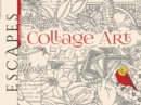 ESCAPES Collage Art Coloring Book - Book