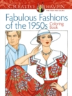 Creative Haven Fabulous Fashions of the 1950s Coloring Book - Book