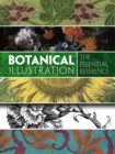 Botanical Illustration: The Essential Reference - Book