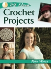 24-Hour Crochet Projects - Book