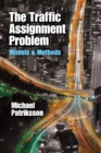 The Traffic Assignment Problem - eBook
