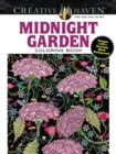 Creative Haven Midnight Garden Coloring Book : Heart & Flower Designs with a Dramatic Black Background - Book