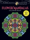 Creative Haven Flower Mandalas Coloring Book : Stunning Designs on a Dramatic Black Background - Book